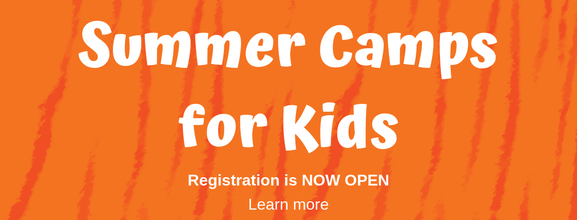 Summer Camp for Kids - Registration Open
