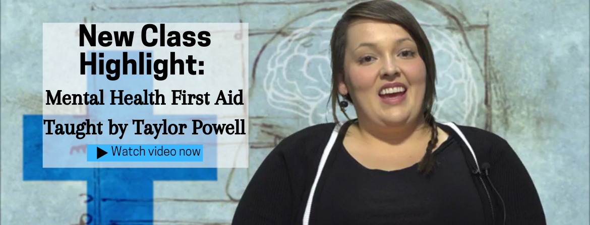Taylor Powell our Mental Health First Aid Instructor
