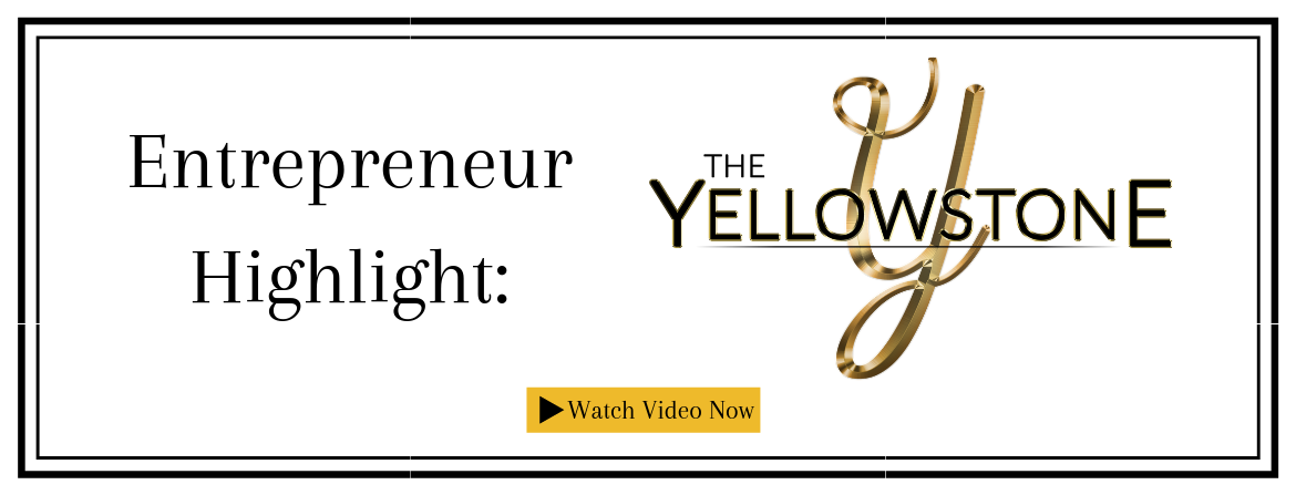 Entrepreneur Highlights Episode 17: Yellowstone Restaurant